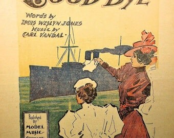 "1897 That Sad Sweet Word ""Good Bye"" Rare Vintage Sheet Music!"