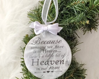 Personalized Because Someone We Love is in Heaven Ornament - In Memory - Memorial Gift - Remembrance Gift - Angel Feather Holiday Ornament