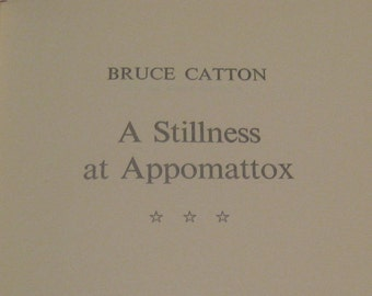 Vintage book for reading, collecting, altered book art, art journaling, collaging: A Stillness at Appomattox by Bruce Catton