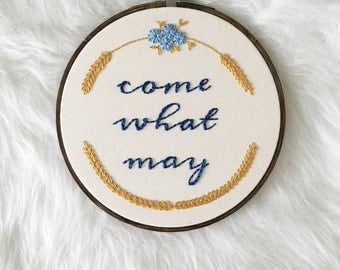 Embroidered Wreath Hoop, Inspirational Hoop Art, Embroidery Home Decor Gift, Come What May Art, Wheat Wreath Embroidery, No Matter What