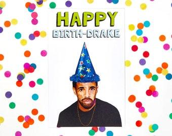 Drake Birthday Card(Funny Birthday Card, Age, Humor, Kanye West, Biggie Smalls, Tupac, Frank Ocean, Kendrick Lamar) (100% Recycled Paper)