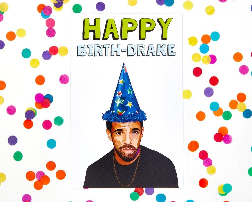 Drake Birthday CardFunny Birthday Card Age Humor Kanye – Drake Birthday Card