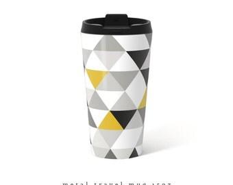 Triangles metal Travel Mug Triangles travel mug coffee Travel Mug Stainless Steel Mug Gift for her gift for him Triangles mug