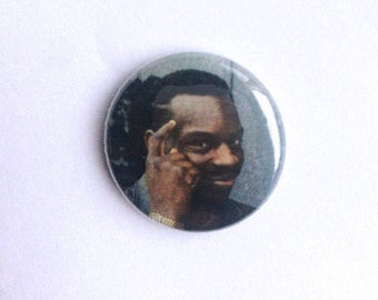 Roll Safe Meme 1 inch pin-back button // Funny, unique, meme, pop culture pinback badge