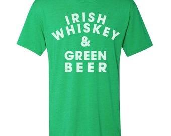Irish Whiskey & Green Beer - St Patricks Day shirt - St paddys day shirt - St Pattys day shirt - Irish Shirt - Green Shirt - Green Beer