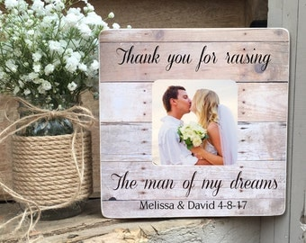 SUMMER SALE Parents of the Groom Gift Thank you for raising the man of my dreams  frame gift Personalized Picture Frame