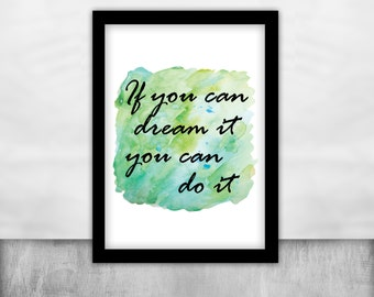 if you can dream it you can do it walt disney Motivation print Poster powerful quotes Wall Art imagination gift friend Inspirational Quote