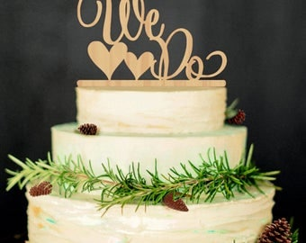Wedding Cake Topper We Do Wooden Cake Topper, Rustic Wedding Cake Toppers
