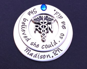 Personalized Nursing pin / RN pin / Nursing Student / Nursing Pinning Ceremony / She believed she could so she did / Graduation  gift