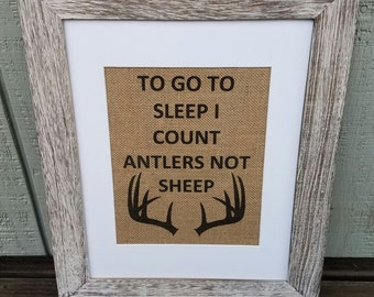 Rustic nursery,To go to sleep I count antlers not sheep,Hunting,Burlap,Lil man cave,Rustic,Deer,Woodland nursery,Hunting nursery,Rustic