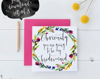 Will You Be My Bridesmaid Card Printable - Will You Be My Maid of Honor Card - Will You Be My Matron of Honor Card - Obviously You Will Be