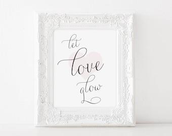 Let Love Glow sign, Light Up the Dance Floor Sign, Printable Let Love Sparkle Sign, Sparkler Sendoff, Wedding Glow Stick Sign