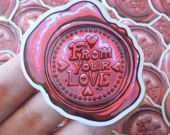 FROM YOUR LOVE transparent seal | Vinyl Die Cut Sticker