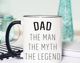 The Man The Myth The Legend, Dad Mug, Dad Gifts, Gifts for Dad, Dad Coffee Mug, Dad Gift, Coffee Mug, Dad man myth legend, Coffee mug Dad