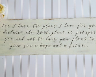 For I know the plans I have for you, Rustic Farmhouse Sign, Distressed Sign, Jeremiah 29:11, Bible Verse Sign, Christian Sign