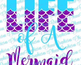 Life of A Mermaid SVG