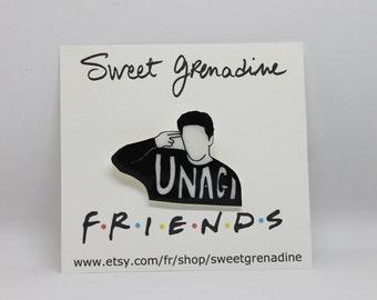 Broche en plastique de la série TV de fou amis / / Ross Geller «UNAGI»