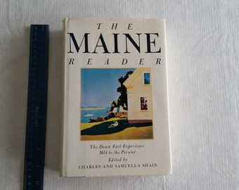 vintage first edition book - the maine reader dj hc - the down east experience 1614 to present - charles shain 1991 - state history 524 page