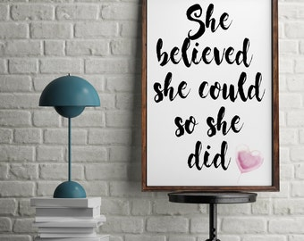She Believed She Could So She Did Motivational Inspirational Quote Wall Art Print