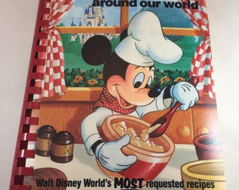 Cooking with Mickey Around the World - Walt Disney World Recipes - Mickey Mouse Cookbook - Disney Cookbook - 1980s Disney - 1980s Cookbook