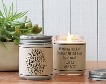 When All Else Fails, Take A Bath Soy Candle Gift  | Support Gift | Cheer Up Gift | Inspiration Gift | Encouragement Gift