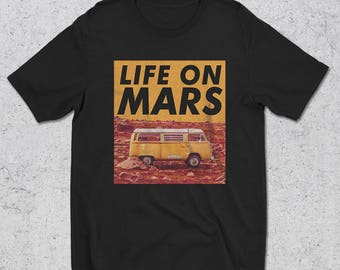 Mens Life On Mars T-Shirt - Graphic Tees - funny tshirts for men - astronomy shirts - funny shirts - graphic tee - gifts for him