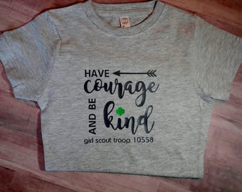 Girl Scout Troop, Have Courage
