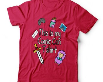 This is my comic con t-shirt