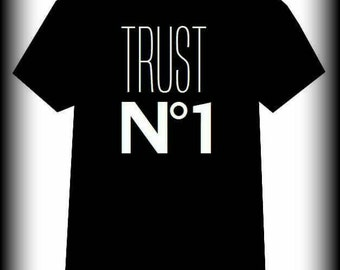 Trust no one t-shirt, Trust no 1 t-shirt, Trust no 1, Trust no one, Trust no one clothing