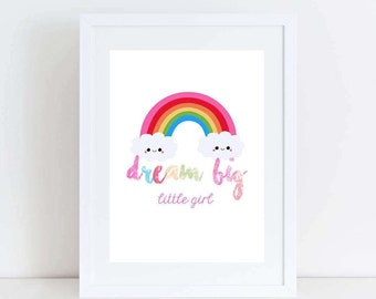 Rainbow Print - Dream Big Little Girl