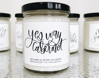 YES WAY CABERNET//Cabernet candle//Wine scented candle//9oz Candle