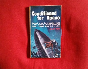 Alan Ash - Conditioned For Space (Digit Books 1963)
