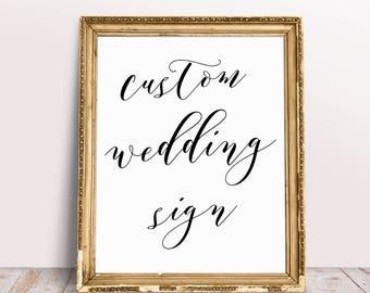 Custom Wedding Signs, Personalized Wedding Sign, Custom Wedding Print, Wedding Prints, Wedding Printables, Custom Wedding Quote