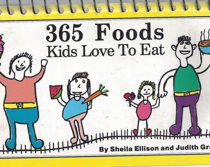 365 Foods Kids Love To Eat by Sheila Ellison (Spiral)