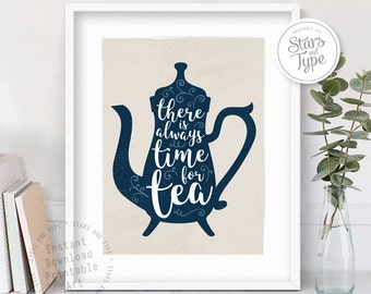 There is Always Time for Tea Quote, Typography Digital Printable Wall Art, Kitchen Decor, Distressed type effect, Muted blue color, PDF Jpeg