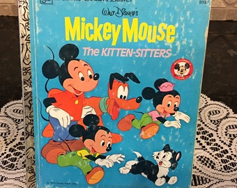 Mickey Mouse The Kitten Sitters, 1976 A Little Golden Book D133, Walt Disney