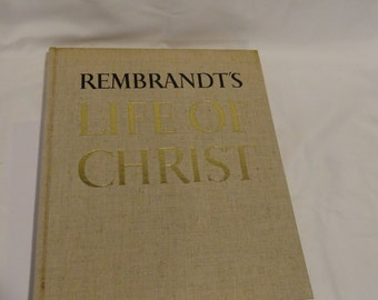 Rembrandts Life of Christ Table Book