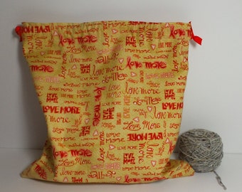 Love More bag,  Knitting Bag, Crochet Bag, Yarn Bag,  Project Bag, Sock knitting bag