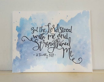 2 Timothy 4:17 // Watercolor // Bible Verse Painting // Christian Decor // Scripture Art // Bible Quote