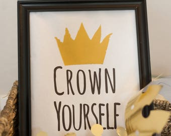 Crown Yourself Printable Sign/Where the Wild Things Are/First Birthday/Wild One