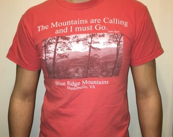 """Vintage """"The mountains are calling and I must go"""" John Muir T-shirt"""