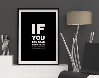 If You Can Read This, Funny Print Art, If You Can Read, Funny Poster Art, Kitchen Funny Art, Bathroom Funny Wall Art, Funny Art Printable