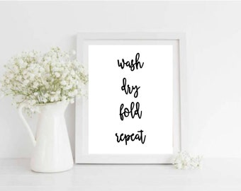 Wash Dry Fold Repeat Printable