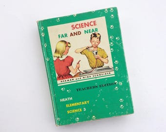 Teachers Edition Science Near and Far - Herman and Nina Schneider  - 1959 - Homeschooling - Elementary - Experiments for Kids - Vintage Book