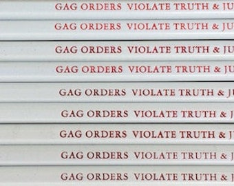 Gag Orders Violate Truth & Justice pencils