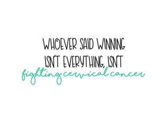 "Isn't Fighting Cervical Cancer | 4-6"" Vinyl Decal | Spoonie | Cancer Survivor"