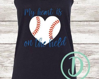 My heart is on the field baseball tank | baseball tank top | baseball mom | baseball shirt | sports shirt | summer tank top | baseball life