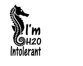 JPEG file Finding Nemo I'm H20 Intolerant seahorse water bottle quote for Silhouette and Cricut machines