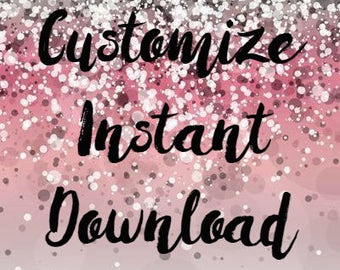 Customize Your Instant Download File