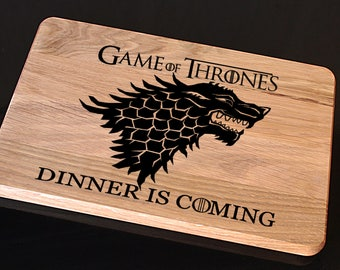 Game of Thrones Cutting Board, Dinner is Coming Cutting Board Gift, Christmas Gift, Birthday Gift, Gift for Him, Gift for Her, Gift for Dad